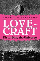 Lovecraft: Disturbing the Universe