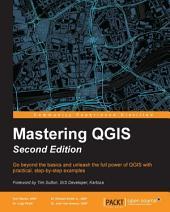 Mastering QGIS: Edition 2
