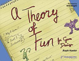 Theory of Fun for Game Design PDF