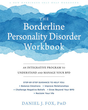 The Borderline Personality Disorder Workbook
