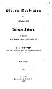 Sieben Predigten über das dritte Kapitel des Propheten Sacharja: gehalten in den Monaten November und Dezember 1847