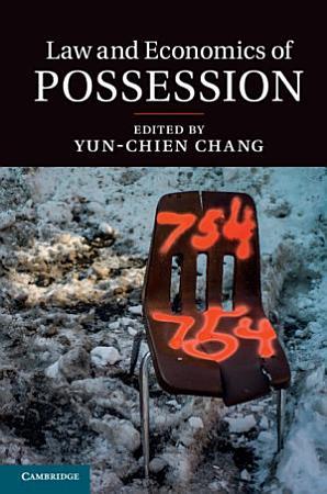 Law and Economics of Possession PDF