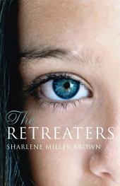 The Retreaters: A Novel