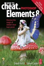How to Cheat in Photoshop Elements 8