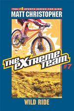 The Extreme Team: Wild Ride