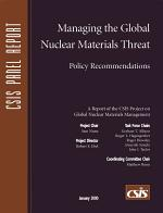 Managing the Global Nuclear Materials Threat