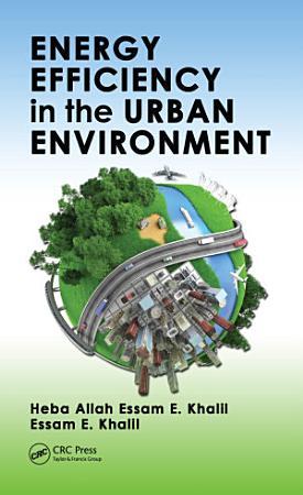 Energy Efficiency in the Urban Environment PDF