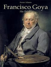 Francisco Goya: His Palette