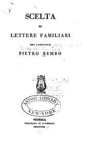 Scolta di lettere familiari del cardinale Pietro Bembo