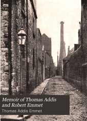 Memoir of Thomas Addis and Robert Emmet: With Their Ancestors and Immediate Family, Volume 2