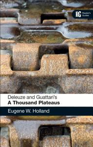 Deleuze and Guattari s  A Thousand Plateaus  Book