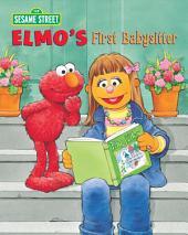 Elmo's First Babysitter (Sesame Street Series)