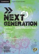 Next Generation Level 1 Teacher's Resource Book with Class Audio CDs (3)