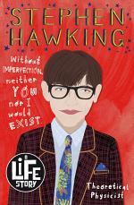 A Life Story: Stephen Hawking_
