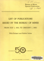 List of Publications Issued by the Bureau of Mines from July 1, 1910, to January 1, 1960