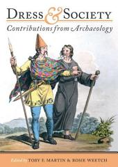 Dress and Society: Contributions from Archaeology