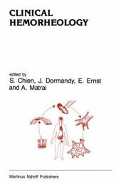 Clinical Hemorheology: Applications in Cardiovascular and Hematological Disease, Diabetes, Surgery and Gynecology