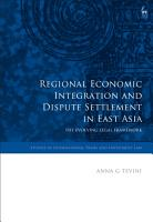 Regional Economic Integration and Dispute Settlement in East Asia PDF