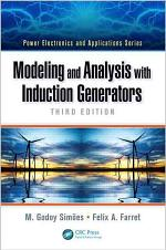 Modeling and Analysis with Induction Generators, Third Edition