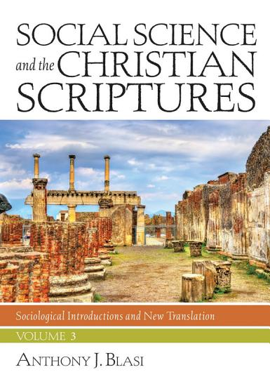 Social Science and the Christian Scriptures  Volume 3 PDF