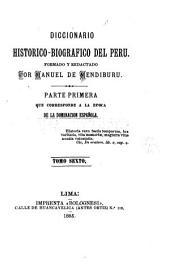 Diccionario historico-biografico del Peru: Volumen 6