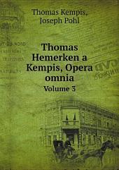 Thomas Hemerken a Kempis, Opera omnia