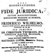 Dissertatio de fide iuridica