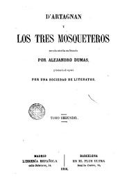D'Artagnan y los mosqueteros: novela escrita en francés...