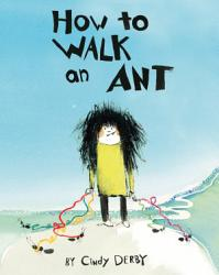 How To Walk An Ant Book PDF