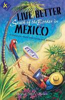 Live Better South of the Border in Mexico PDF