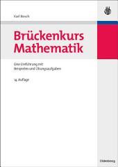 Brückenkurs Mathematik: Eine Einführung mit Beispielen und Übungsaufgaben, Ausgabe 14