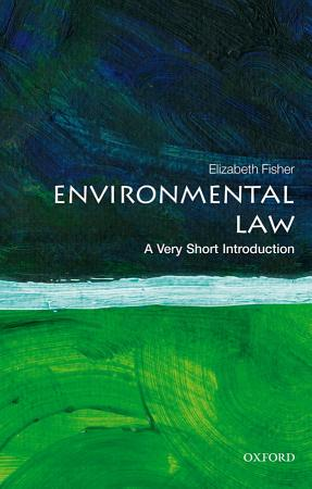 Environmental Law  a Very Short Introduction PDF