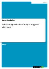 Advertising and Advertising as a type of discourse