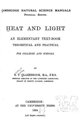 Heat and Light an Elementary Text Book Theoretical and Practical     PDF