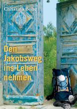 Den Jakobsweg ins Leben nehmen PDF