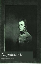 Napoleon I.: A Biography, Volume 1