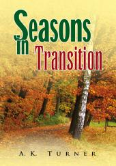 Seasons in Transition
