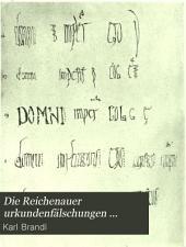 Die Reichenauer Urkundenfälschungen