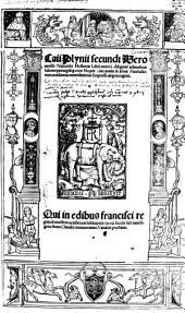 Caii Plynii secundi Veronensis, Naturalis Hystoriae Libri xxxvij
