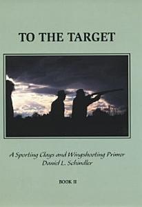 To The Target Book