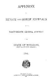 Appendix to the House and Senate Journals ...: Volume 38