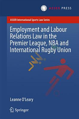 Employment and Labour Relations Law in the Premier League  NBA and International Rugby Union