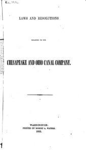 Laws and Resolutions Relating to the Chesapeake and Ohio Canal Company