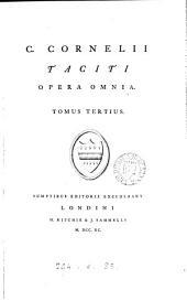 C. Cornelii Taciti opera omnia: Volume 3