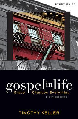 Gospel in Life Study Guide PDF