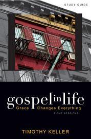 Gospel In Life Study Guide