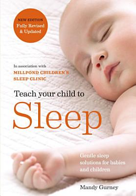 Teach Your Child to Sleep PDF