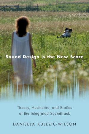 Sound Design Is the New Score