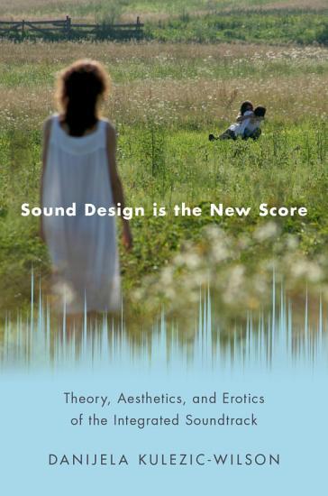Sound Design Is the New Score PDF