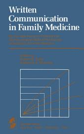 Written Communication in Family Medicine: By the Task Force on Professional Communication Skills of the Society of Teachers of Family Medicine